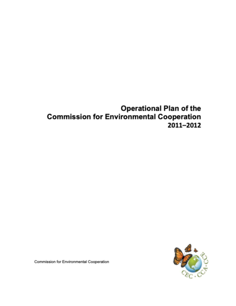 Operational Plan of the Commission for Environmental Cooperation 2011-2012