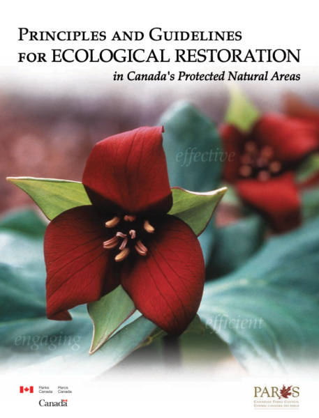 Principles and guidelines for ecological restoration in Canada's protected natural areas